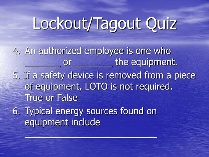 Lockout/Tagout Quiz