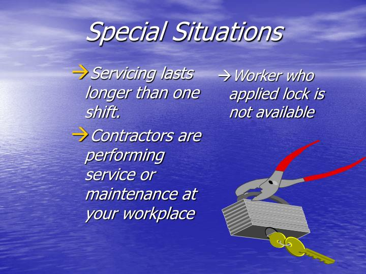 Servicing lasts longer than one shift.