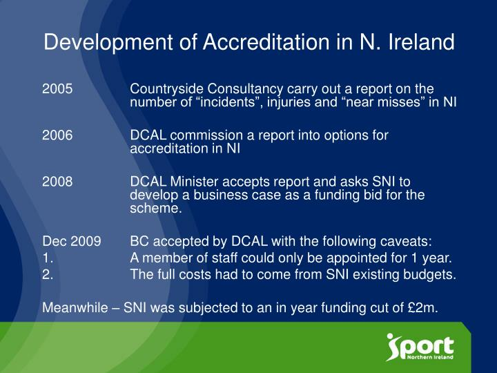 Development of Accreditation in N. Ireland