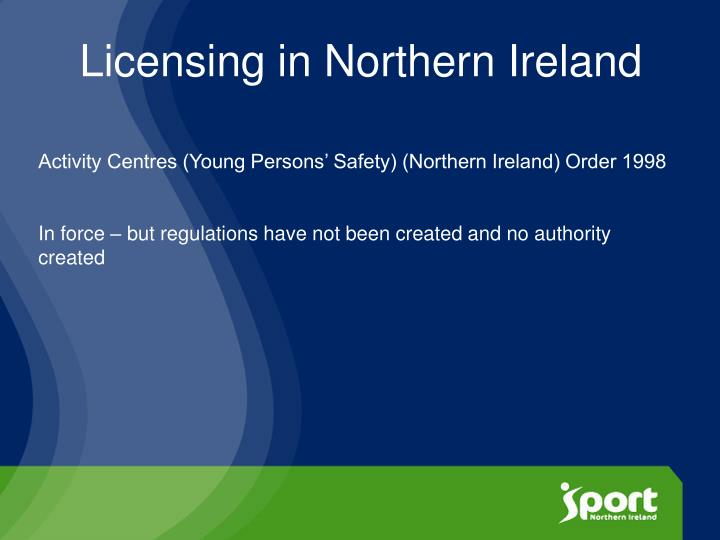 Licensing in northern ireland