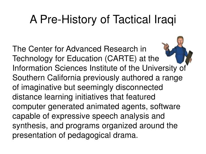 A Pre-History of Tactical Iraqi