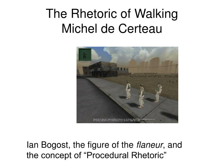The Rhetoric of Walking