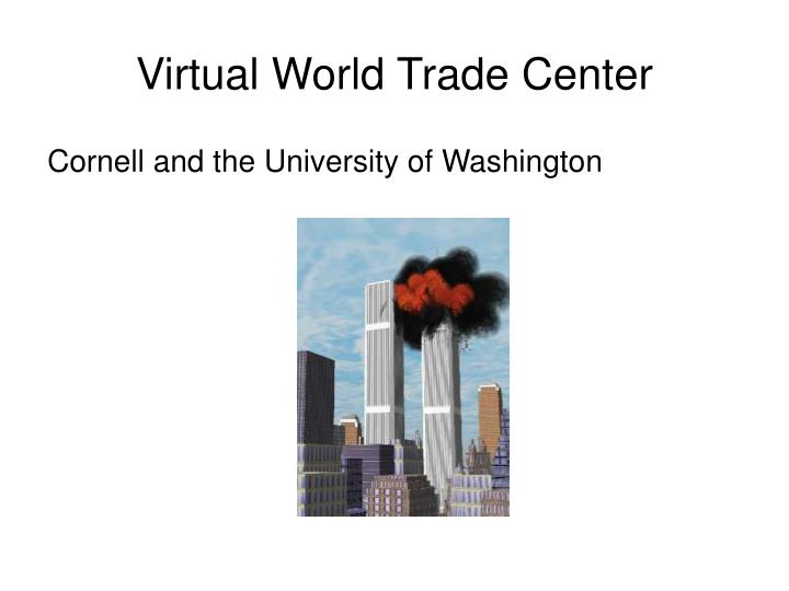 Virtual World Trade Center