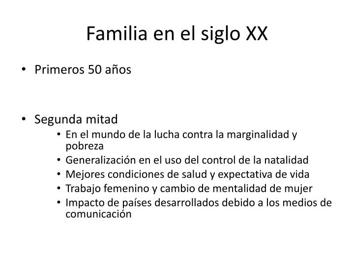 Familia en el siglo XX