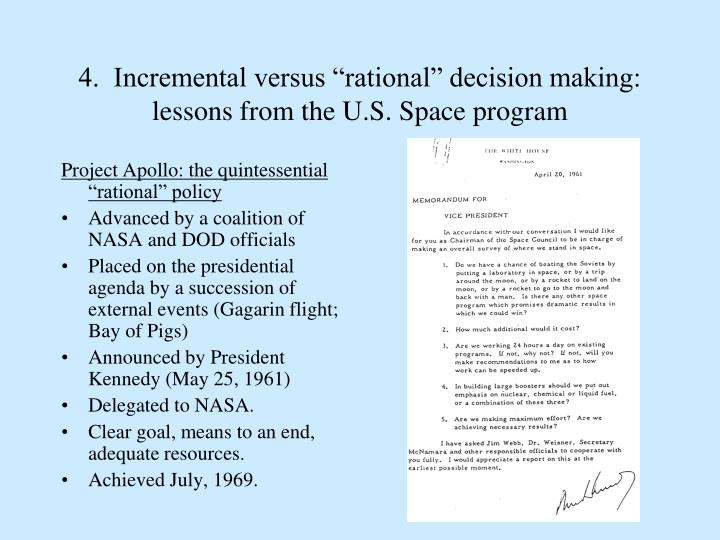 """4.  Incremental versus """"rational"""" decision making: lessons from the U.S. Space program"""