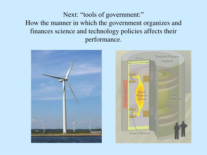 """Next: """"tools of government:"""""""