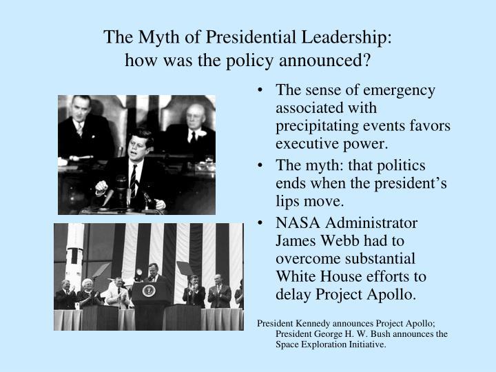 The Myth of Presidential Leadership: