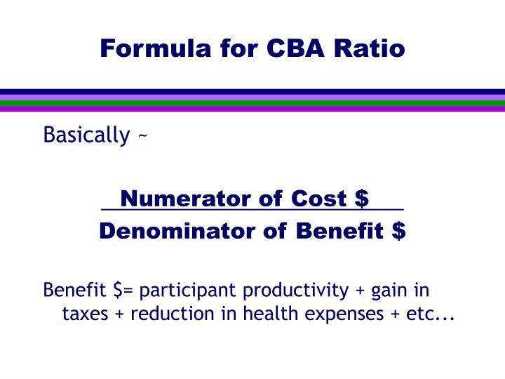 Formula for CBA Ratio