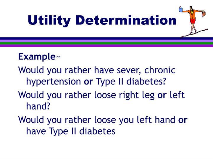 Utility Determination