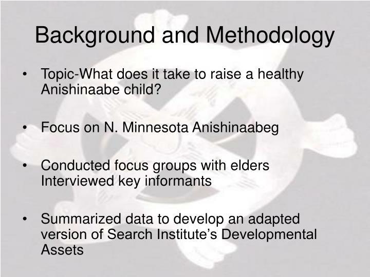 Background and Methodology