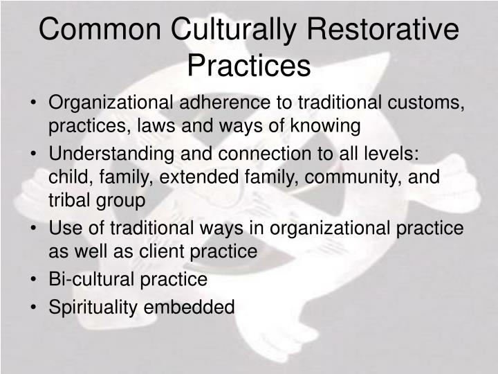 Common Culturally Restorative Practices