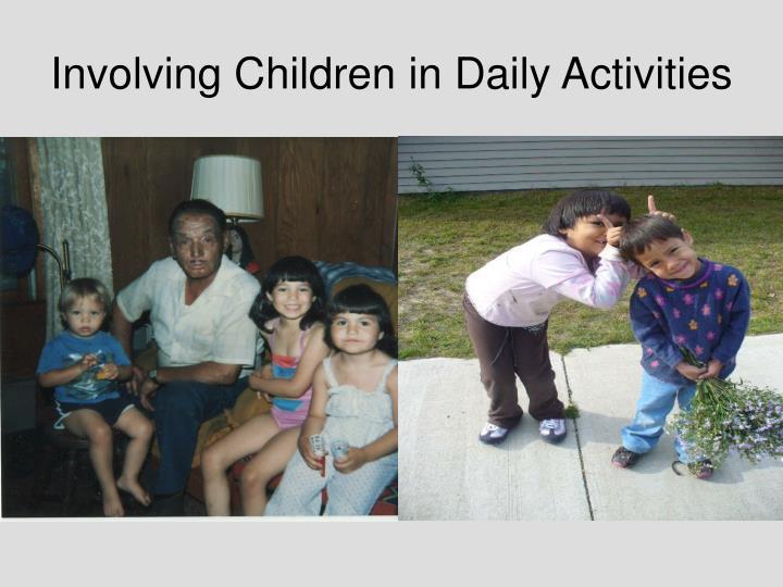 Involving Children in Daily Activities