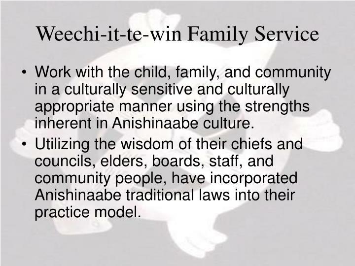 Weechi-it-te-win Family Service