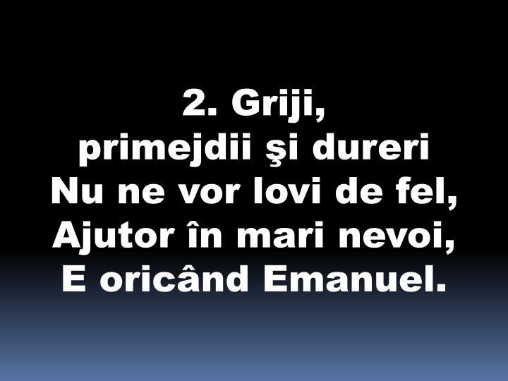 2. Griji,