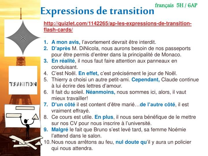 http://quizlet.com/1142265/ap-les-expressions-de-transition-flash-cards