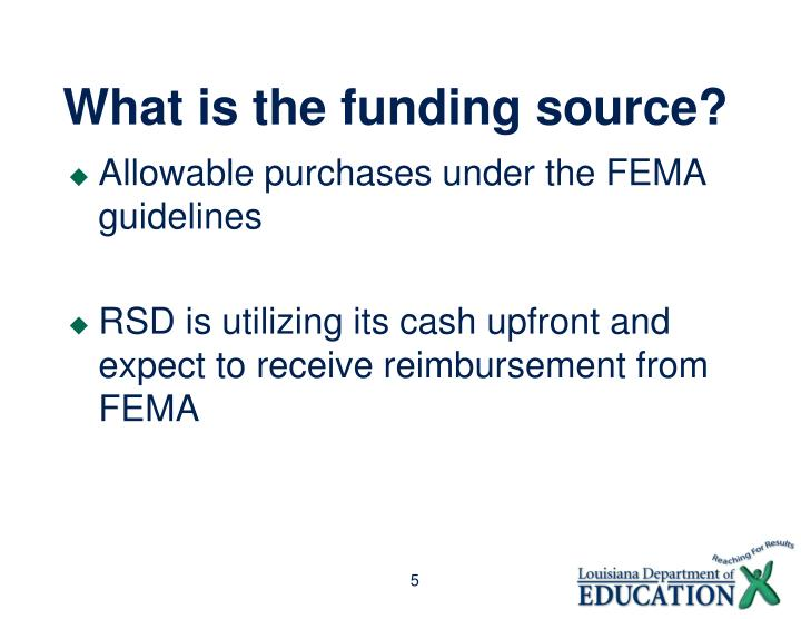 What is the funding source?