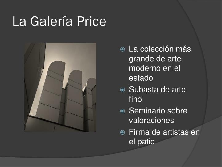 La Galería Price