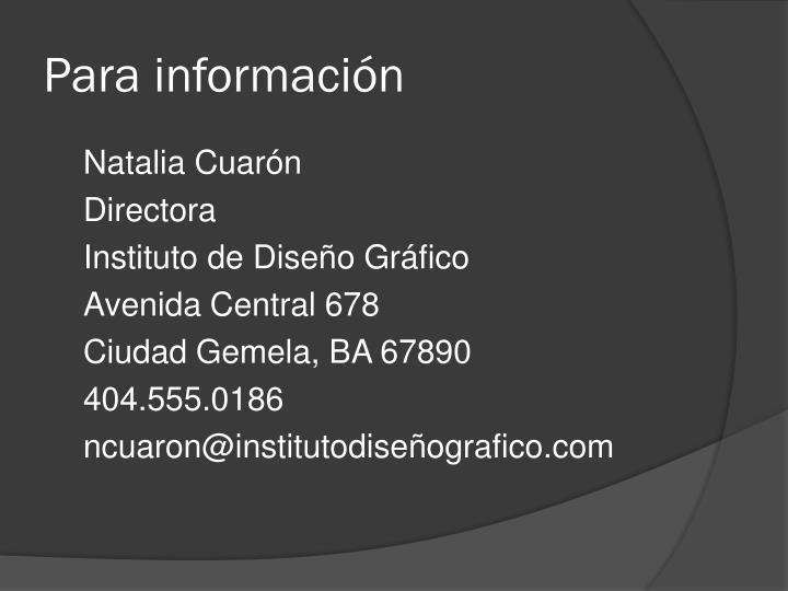 Para información