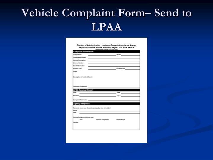 Vehicle Complaint Form– Send to LPAA