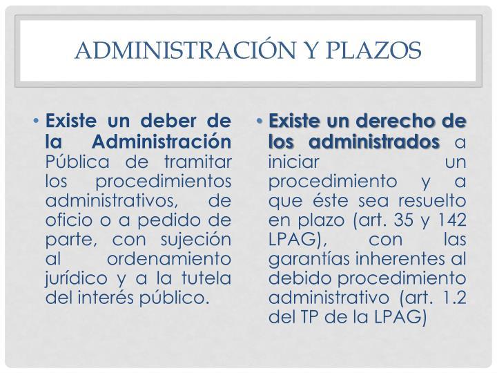 Administración y plazos