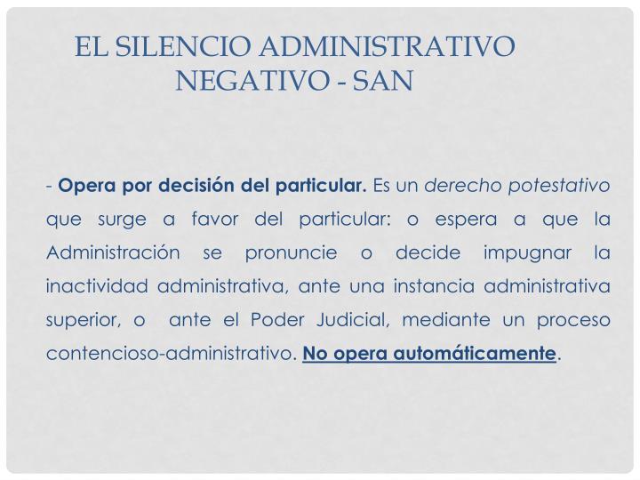 El Silencio Administrativo Negativo - SAN
