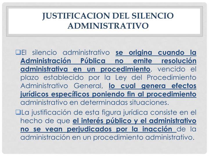 JUSTIFICACION DEL SILENCIO ADMINISTRATIVO