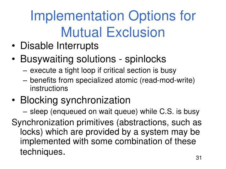 Implementation Options for Mutual Exclusion