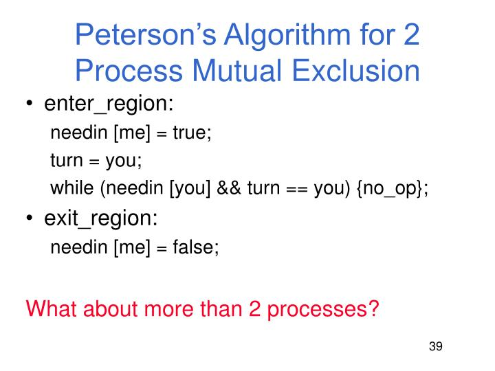 Peterson's Algorithm for 2 Process Mutual Exclusion