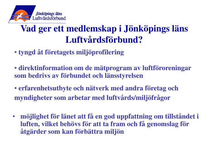 Vad ger ett medlemskap i Jönköpings läns Luftvårdsförbund?