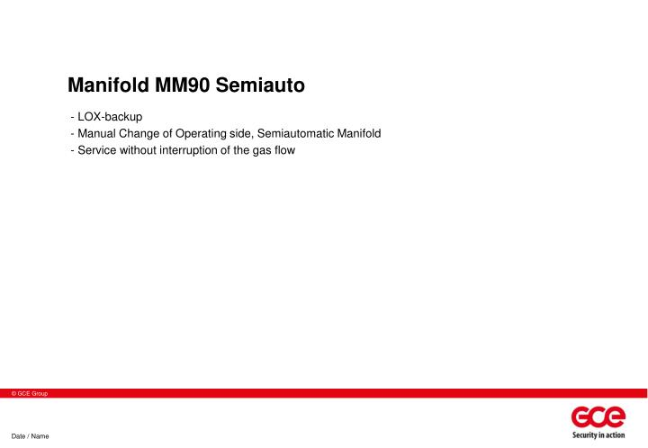 Manifold MM90 Semiauto