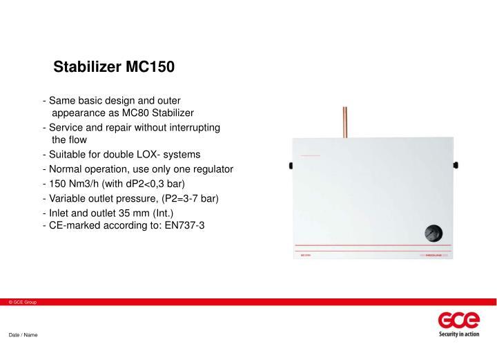 Stabilizer MC150