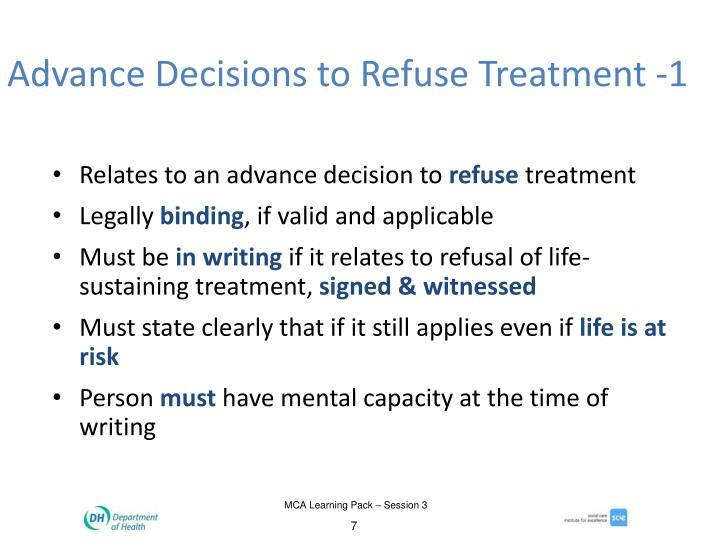 Advance Decisions to Refuse Treatment -1