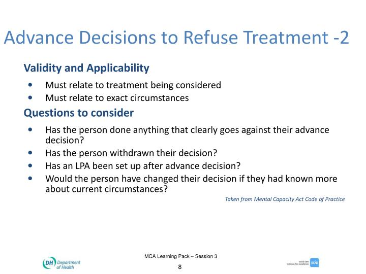 Advance Decisions to Refuse Treatment -2