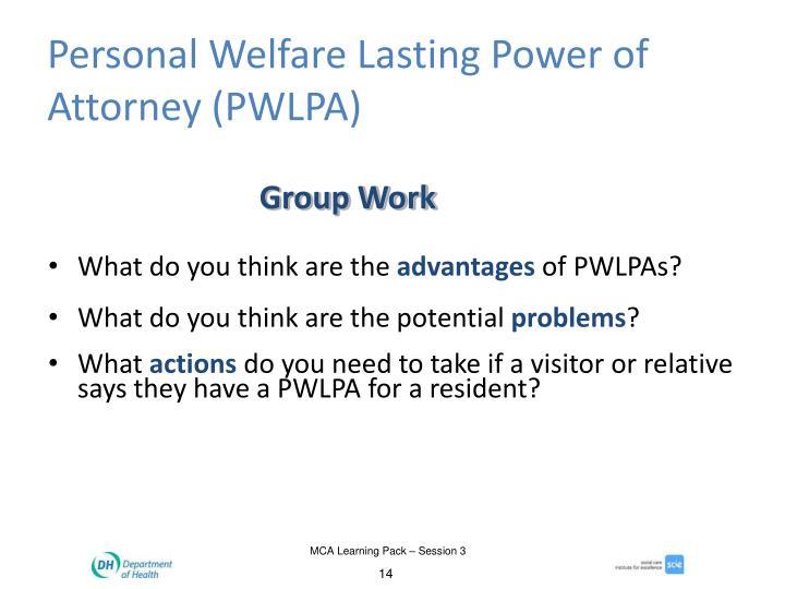 Personal Welfare Lasting Power of Attorney (PWLPA)