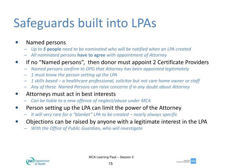Safeguards built into LPAs