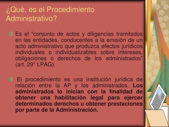 ¿Què, es el Procedimiento Administrativo?