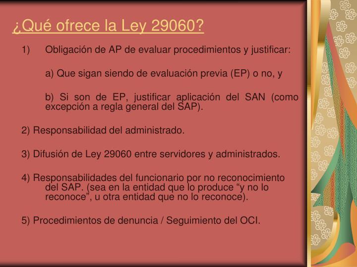 ¿Qué ofrece la Ley 29060?