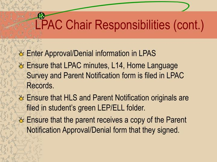 LPAC Chair Responsibilities (cont.)