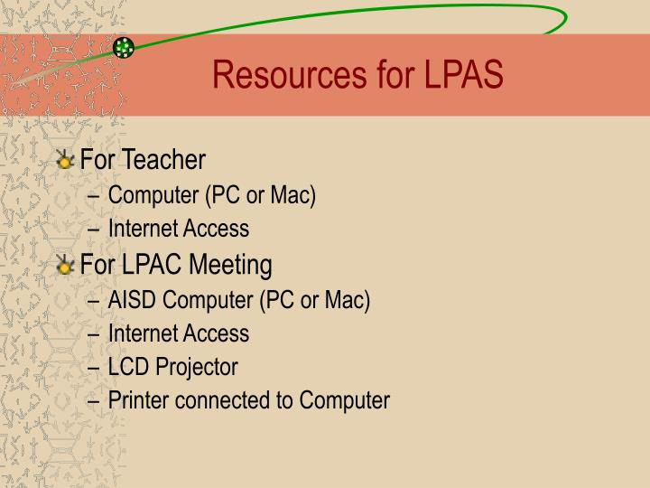 Resources for LPAS