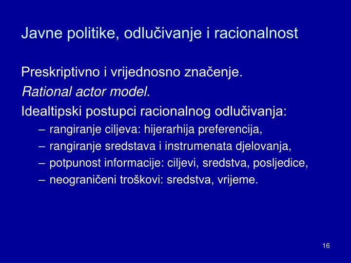 Javne politike, odlučivanje i racionalnost