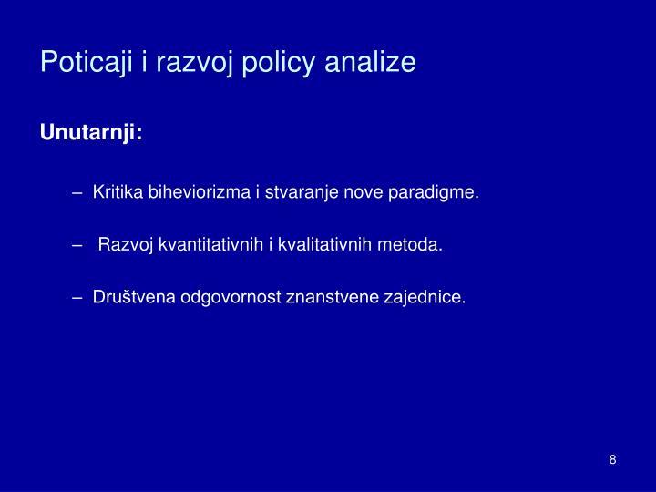 Poticaji i razvoj policy analize