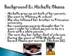 background 2 michelle obama
