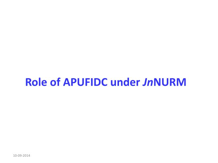 Role of apufidc under jn nurm