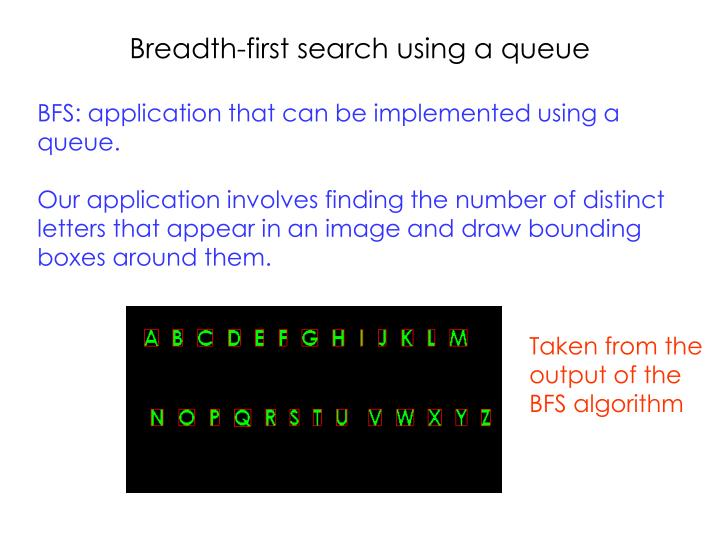 Breadth-first search using a queue