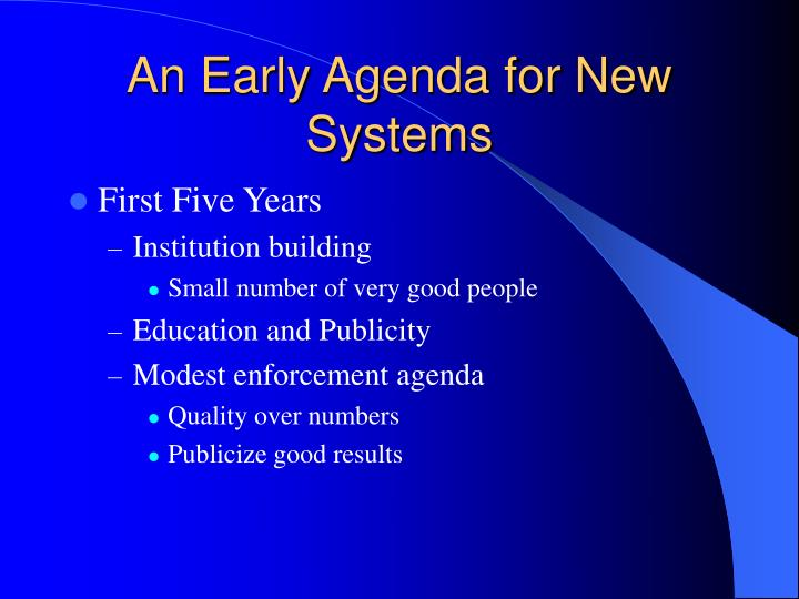 An Early Agenda for New Systems