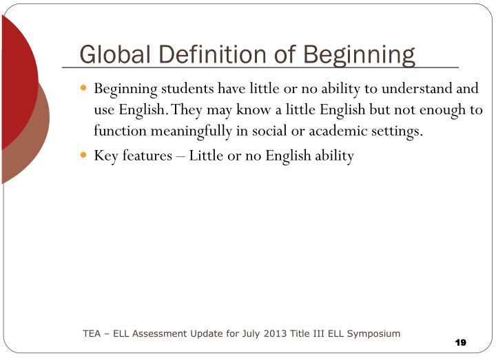 Global Definition of Beginning