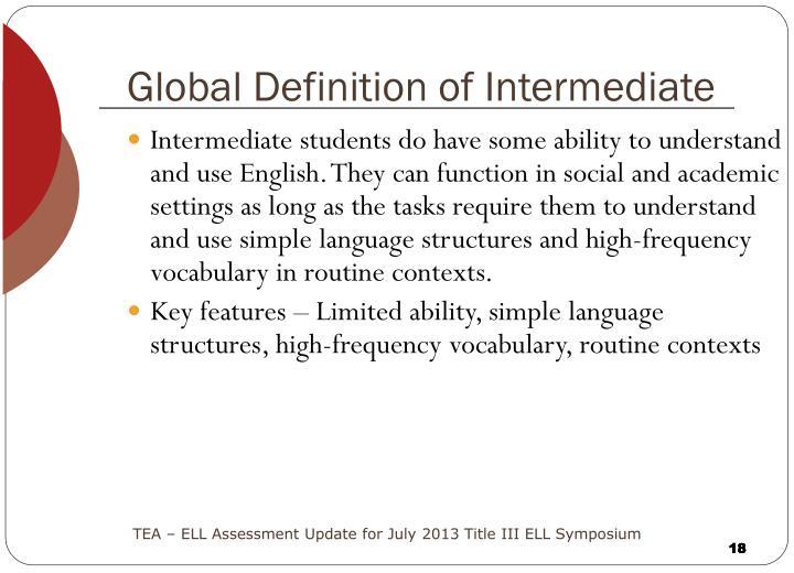 Global Definition of Intermediate