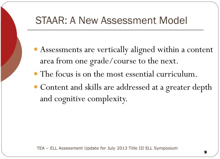 STAAR: A New Assessment Model