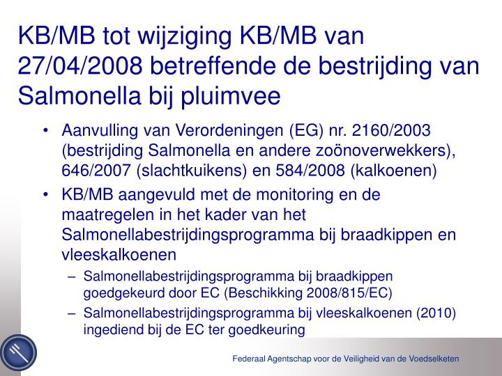 KB/MB tot wijziging KB/MB van 27/04/2008 betreffende de bestrijding van Salmonella bij pluimvee