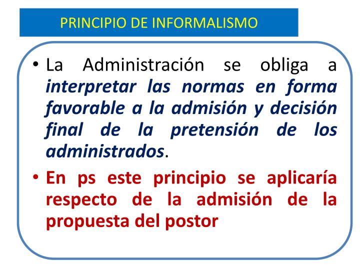 PRINCIPIO DE INFORMALISMO